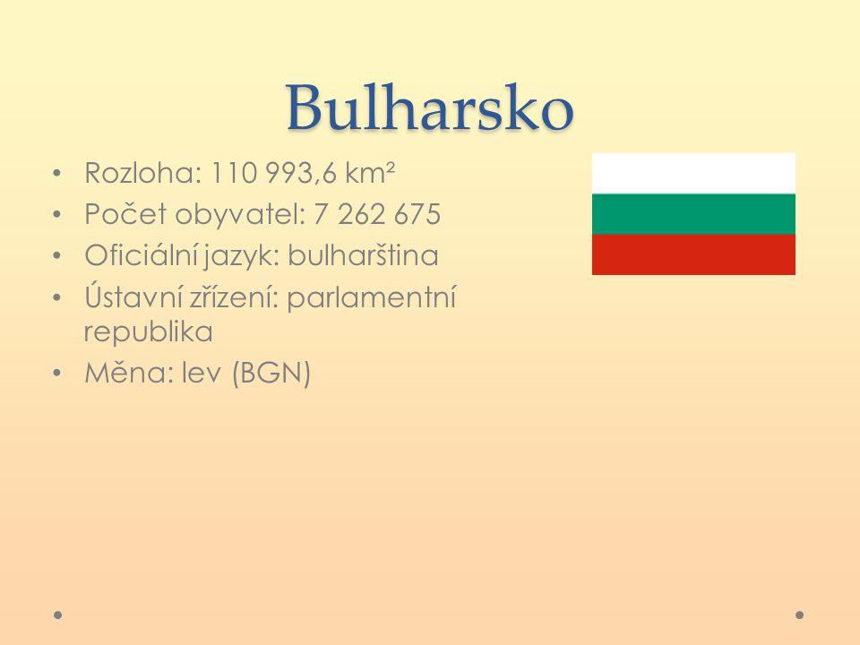 Bulharsko Rozloha: 110 993,6 km² Počet obyvatel: 7 262 675 Oficiální jazyk: bulharština Ústavní zřízení: parlamentní republika Měna: lev (BGN)