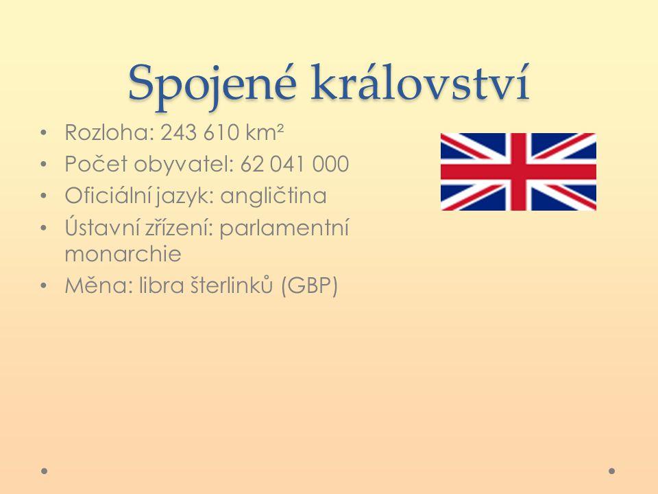 Spojené království Rozloha: 243 610 km² Počet obyvatel: 62 041 000 Oficiální jazyk: angličtina Ústavní zřízení: parlamentní monarchie Měna: libra šter