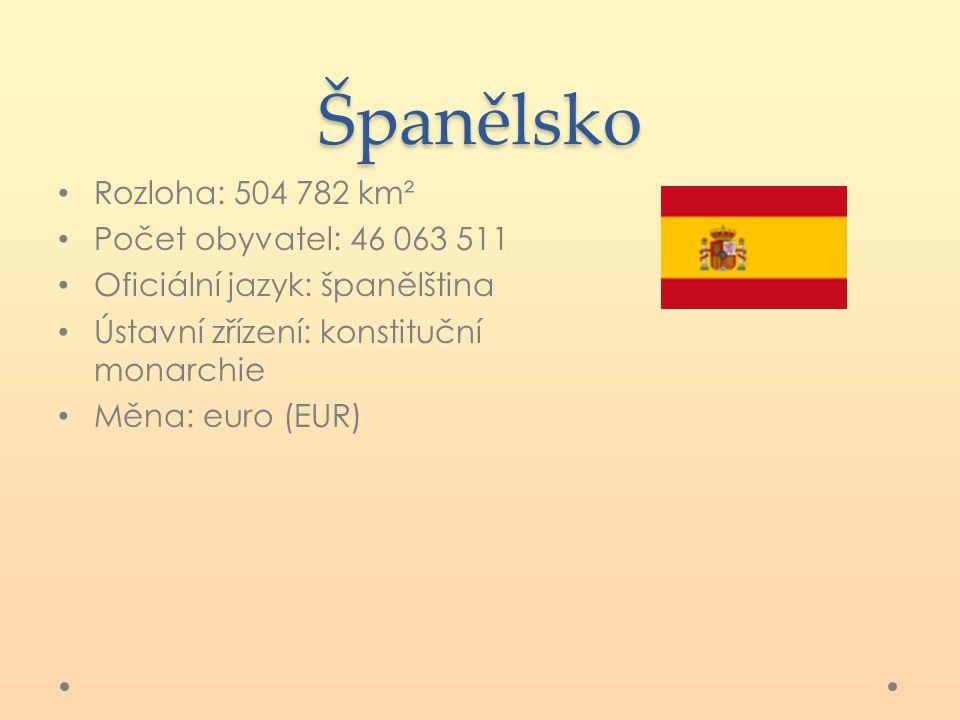 Španělsko Rozloha: 504 782 km² Počet obyvatel: 46 063 511 Oficiální jazyk: španělština Ústavní zřízení: konstituční monarchie Měna: euro (EUR)