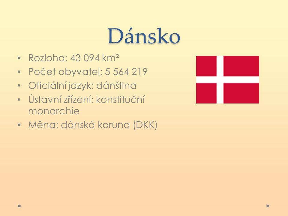 Dánsko Rozloha: 43 094 km² Počet obyvatel: 5 564 219 Oficiální jazyk: dánština Ústavní zřízení: konstituční monarchie Měna: dánská koruna (DKK)