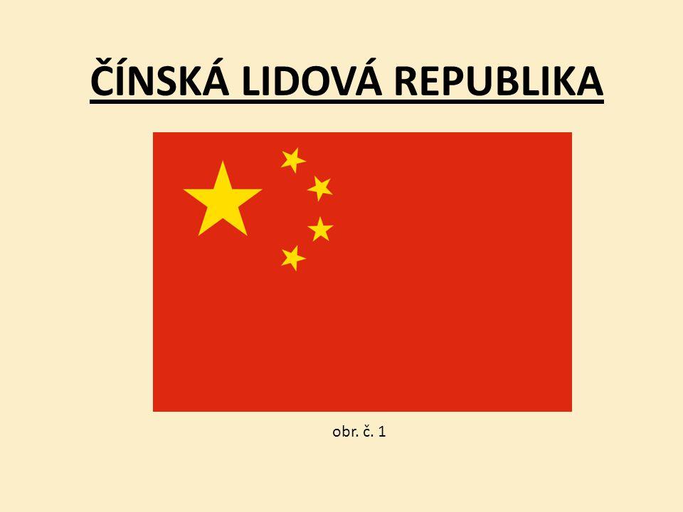 ČÍNSKÁ LIDOVÁ REPUBLIKA obr. č. 1