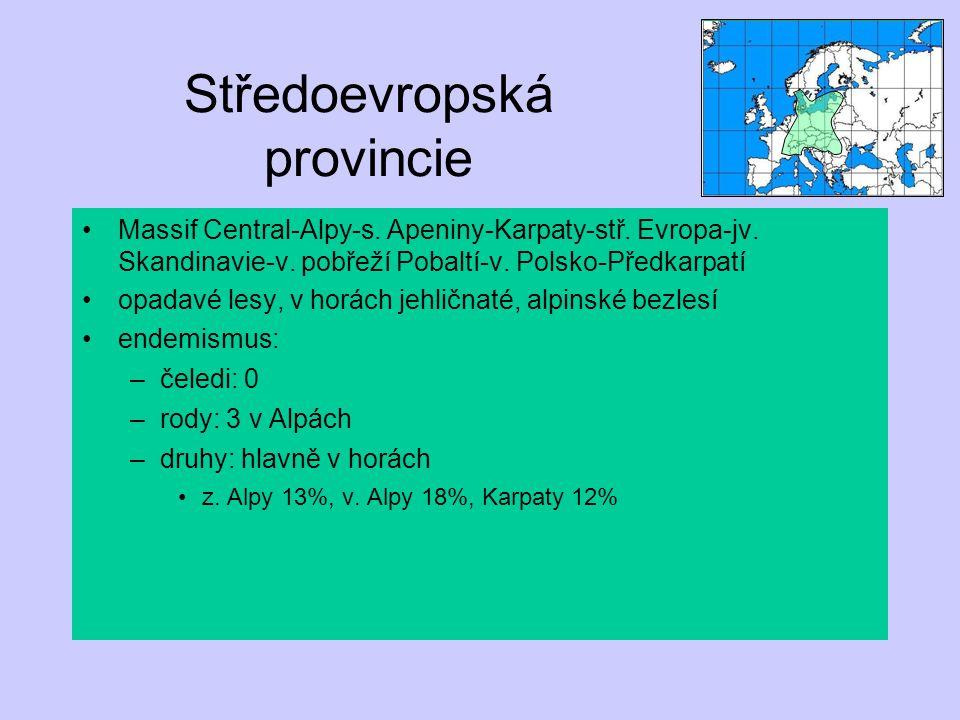 Středoevropská provincie Massif Central-Alpy-s. Apeniny-Karpaty-stř. Evropa-jv. Skandinavie-v. pobřeží Pobaltí-v. Polsko-Předkarpatí opadavé lesy, v h
