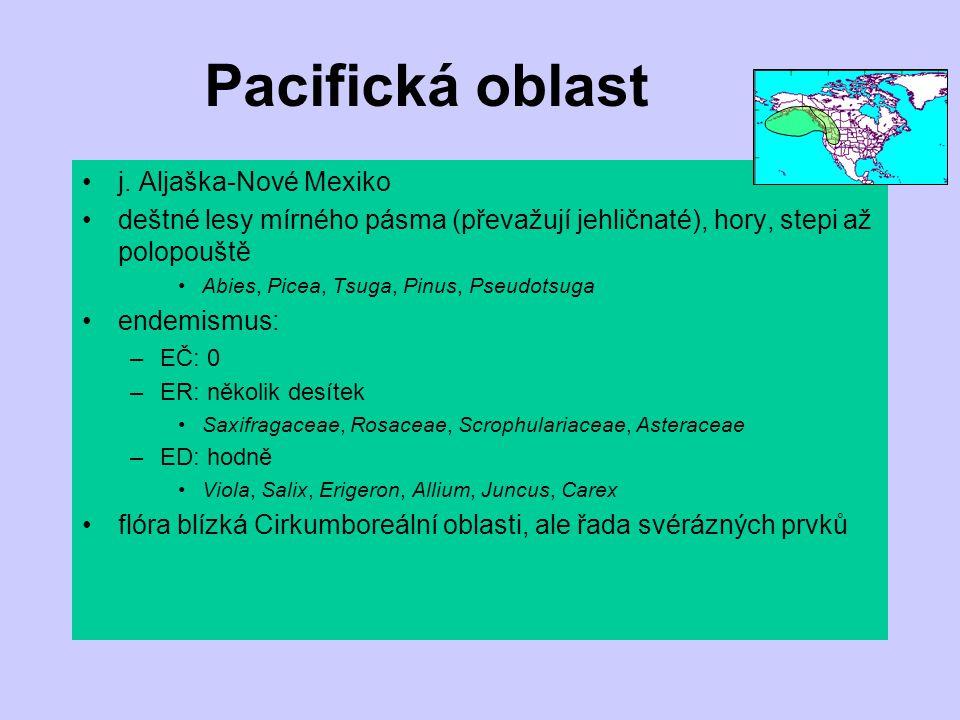 Pacifická oblast j. Aljaška-Nové Mexiko deštné lesy mírného pásma (převažují jehličnaté), hory, stepi až polopouště Abies, Picea, Tsuga, Pinus, Pseudo