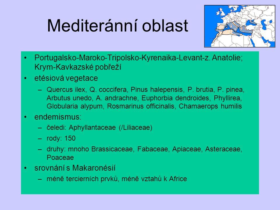 Mediteránní oblast Portugalsko-Maroko-Tripolsko-Kyrenaika-Levant-z. Anatolie; Krym-Kavkazské pobřeží etésiová vegetace –Quercus ilex, Q. coccifera, Pi