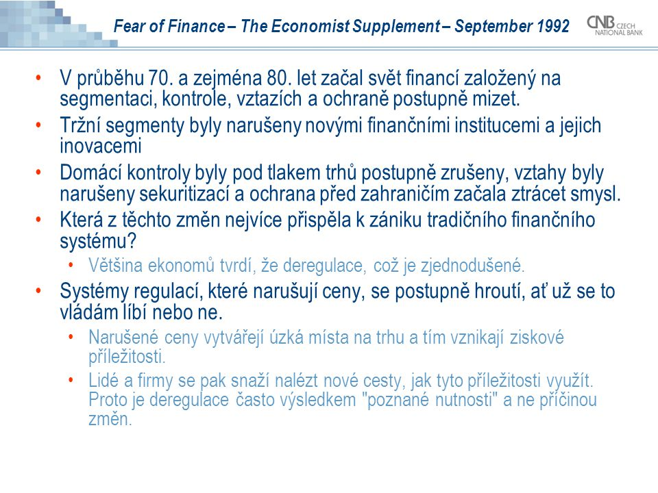 Fear of Finance – The Economist Supplement – September 1992 Break-up of traditional banking