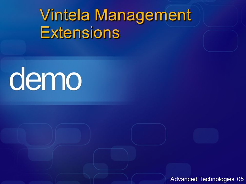 Advanced Technologies 05 Vintela Management Extensions