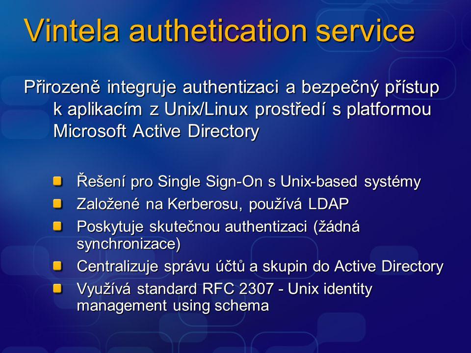 Vintela authetication service Přirozeně integruje authentizaci a bezpečný přístup k aplikacím z Unix/Linux prostředí s platformou Microsoft Active Directory Řešení pro Single Sign-On s Unix-based systémy Založené na Kerberosu, používá LDAP Poskytuje skutečnou authentizaci (žádná synchronizace) Centralizuje správu účtů a skupin do Active Directory Využívá standard RFC 2307 - Unix identity management using schema