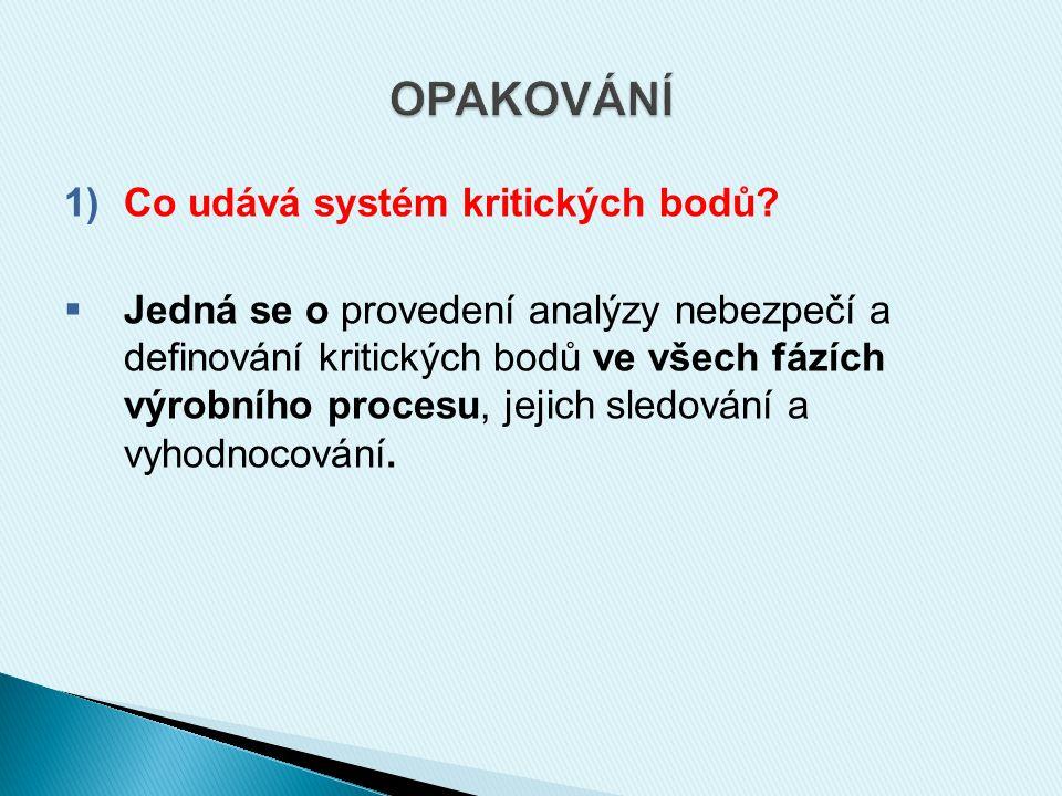 1)Co udává systém kritických bodů.