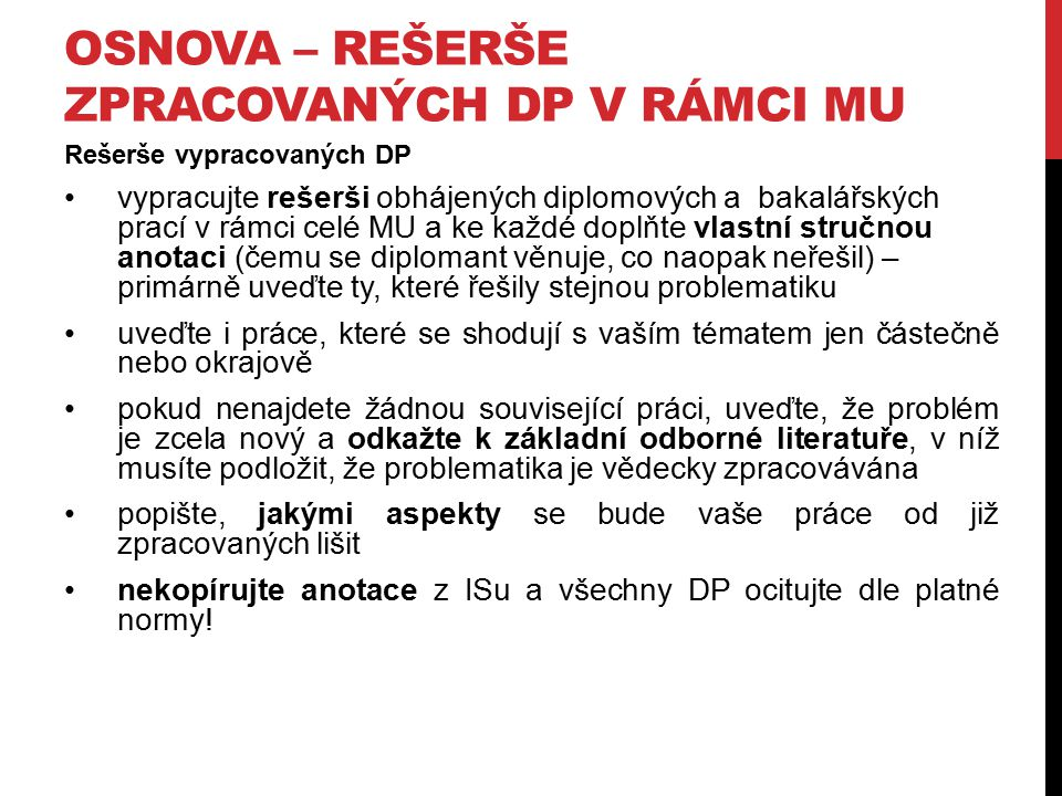 KONKRÉTNÍ TÉMATA A VEDOUCÍ IS – přihlašování k jednotlivým tématům přes balík témat u předmětu VIKMA09, přístupné od 22.2.