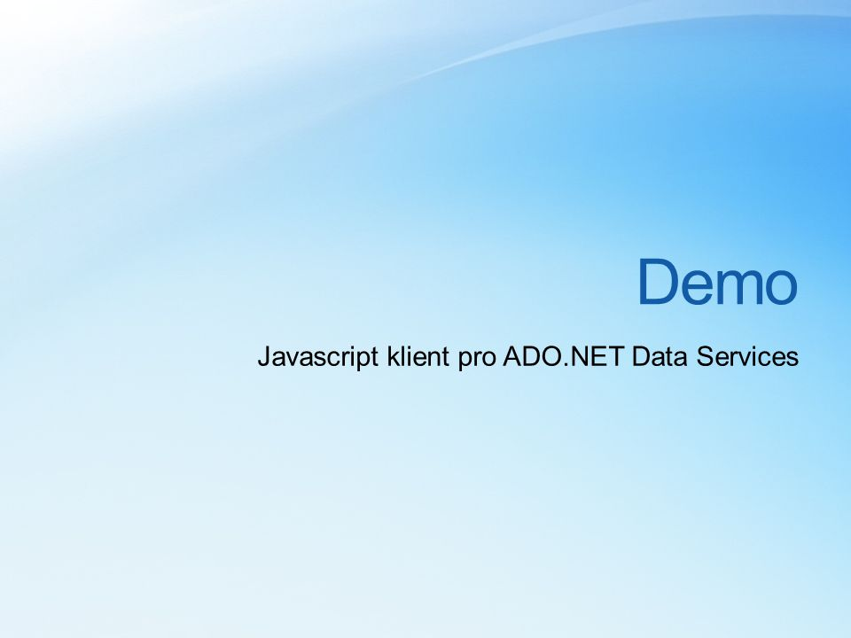 Demo Javascript klient pro ADO.NET Data Services