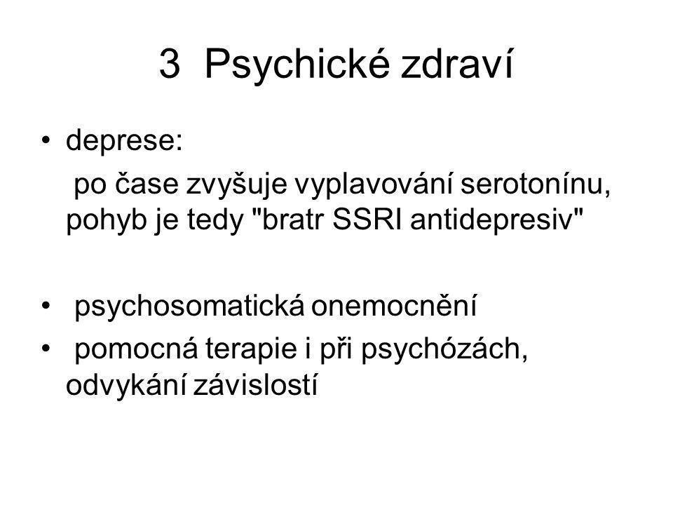 3 Psychické zdraví deprese: po čase zvyšuje vyplavování serotonínu, pohyb je tedy