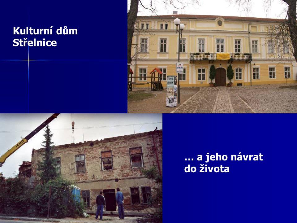 Kulturní dům Střelnice … a jeho návrat do života