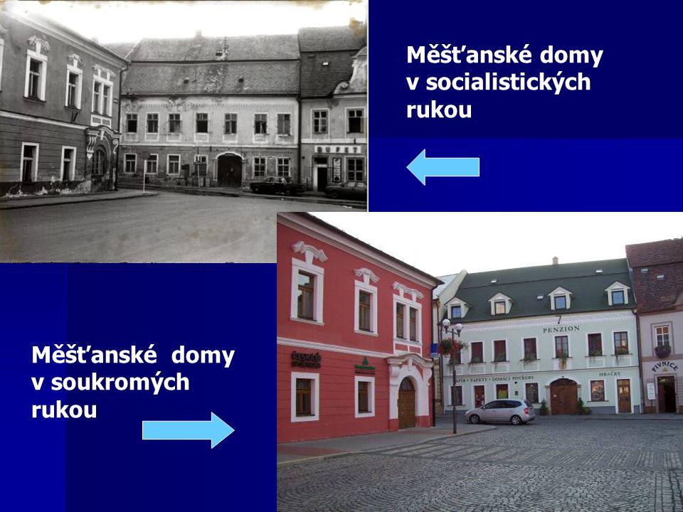 Měšťanské domy v soukromých rukou Měšťanské domy v socialistických rukou