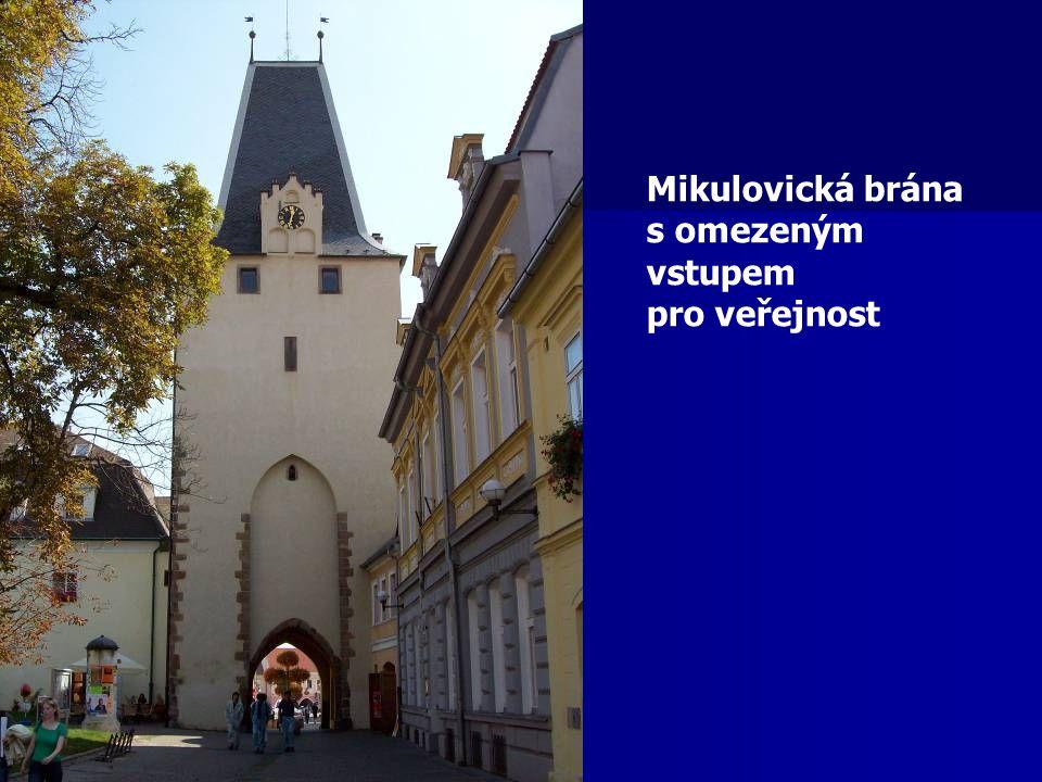 Mikulovická brána s omezeným vstupem pro veřejnost