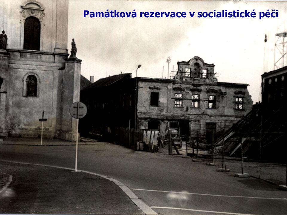 Památková rezervace v socialistické péči