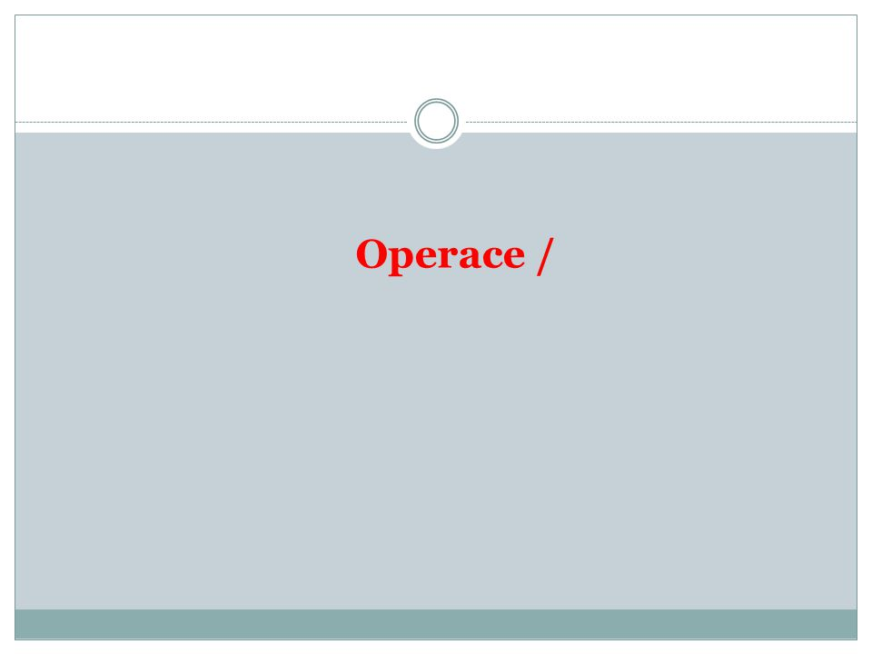 Operace /