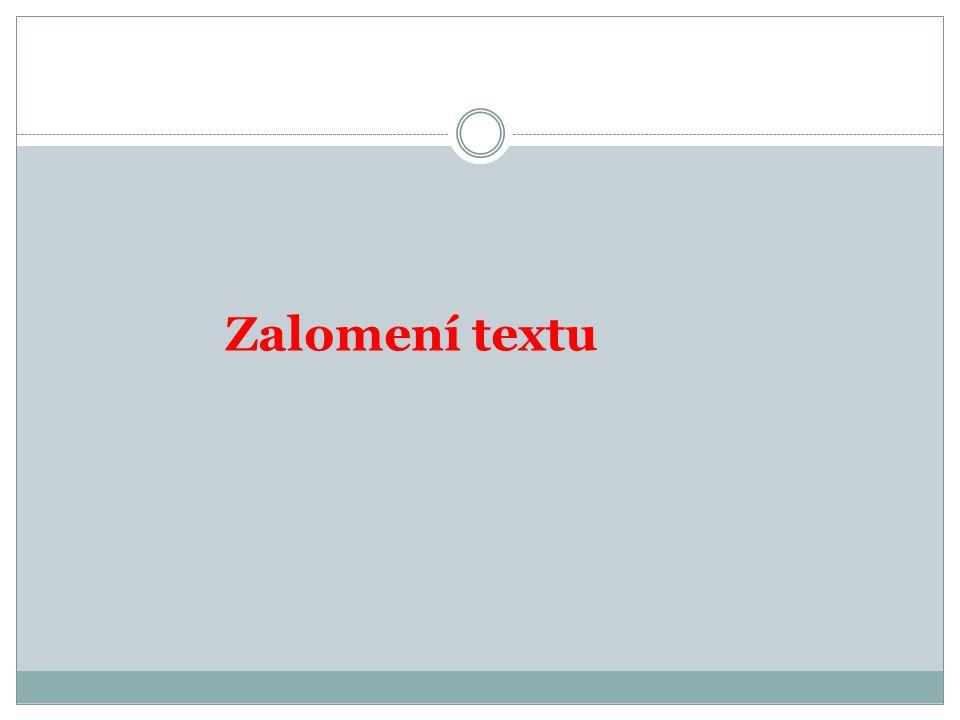 Zalomení textu