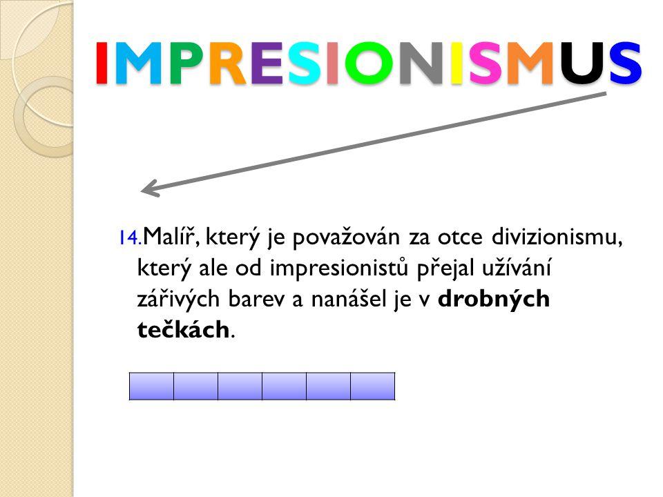 IMPRESIONISMUSIMPRESIONISMUSIMPRESIONISMUSIMPRESIONISMUS 14.