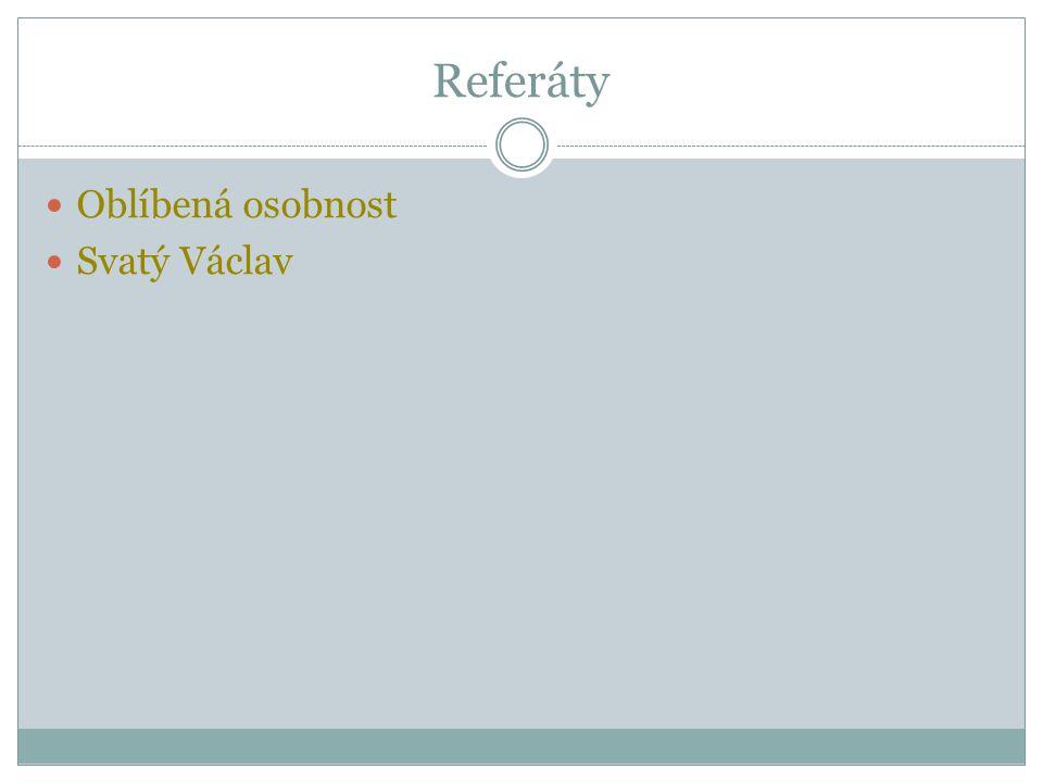 Referáty Oblíbená osobnost Svatý Václav