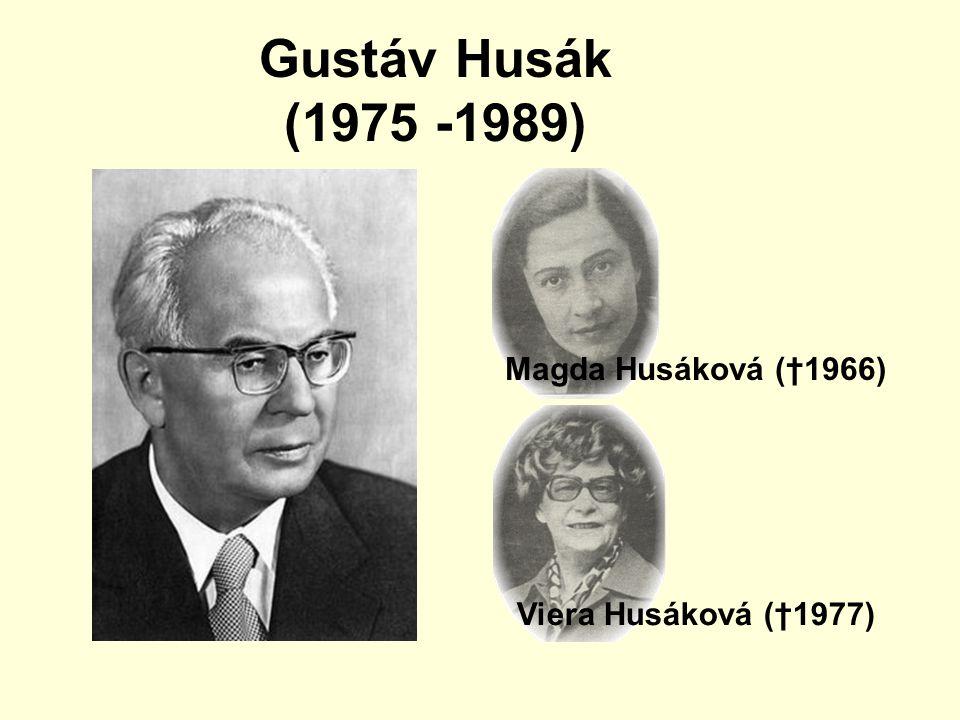 Gustáv Husák (1975 -1989) Magda Husáková (†1966) Viera Husáková (†1977)