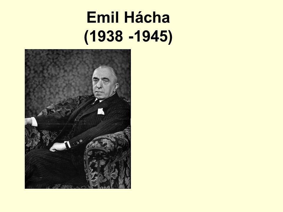 Emil Hácha (1938 -1945)