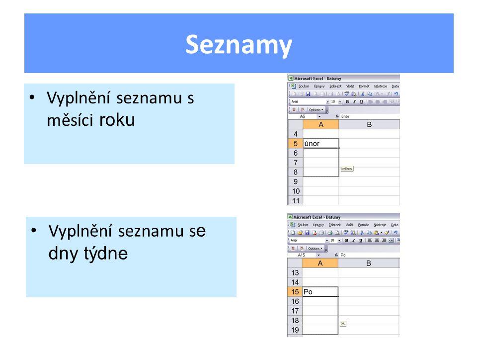 Vyplnění seznamu s měsíci roku Seznamy Vyplnění seznamu s e dny týdne