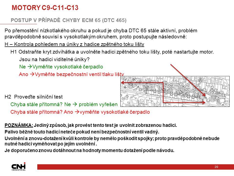 Po přemostění nízkotlakého okruhu a pokud je chyba DTC 65 stále aktivní, problém pravděpodobně souvisí s vysokotlakým okruhem, proto postupujte násled
