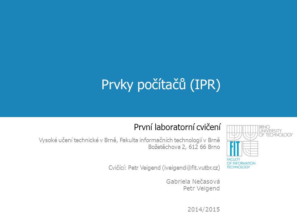 Jednoduchá měření – invertor Ověřte, že invertor je prvek, který mění polaritu vstupního napětí Vstup: zelená zdířka Výstup: žlutá zdířka Řešení zelená (vstup) – napájecí zdroj žlutá (výstup) – AD převodník IPR cvičení 112