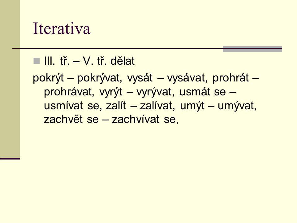 Iterativa III.tř. – V. tř.