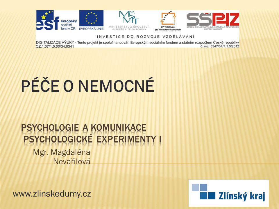 Mgr. Magdaléna Nevařilová PÉČE O NEMOCNÉ www.zlinskedumy.cz