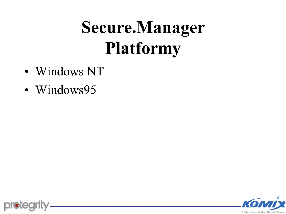 Secure.Manager Platformy Windows NT Windows95