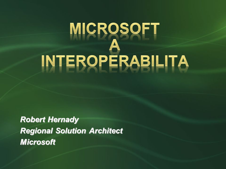 Robert Hernady Regional Solution Architect Microsoft