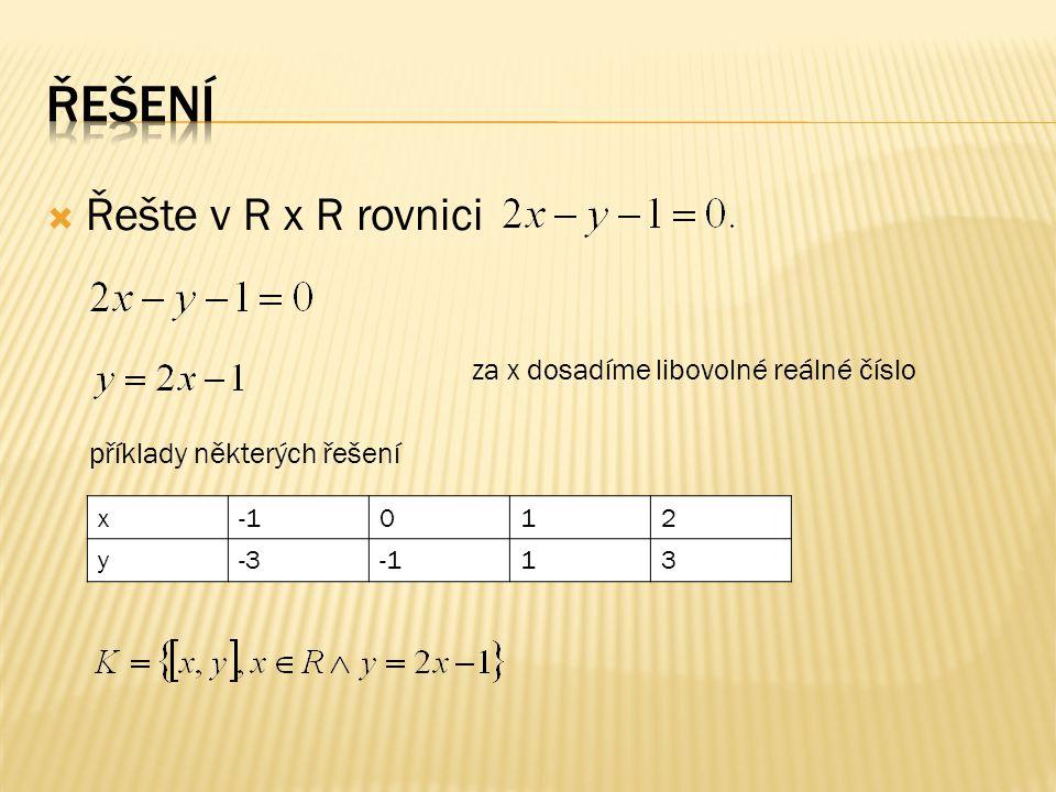 1) Řešte v R x R rovnici 2) Řešte v R x R rovnici 3) Řešte v R x R rovnici 4) Řešte v R x R rovnici