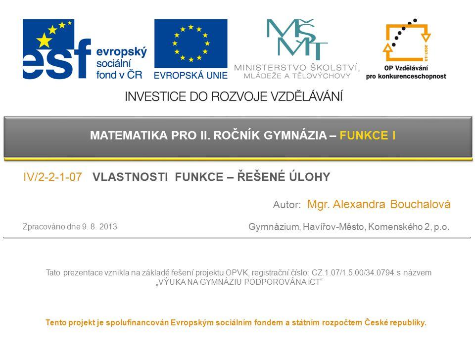 Tento projekt je spolufinancován Evropským sociálním fondem a státním rozpočtem České republiky. Gymnázium, Havířov-Město, Komenského 2, p.o. Tato pre