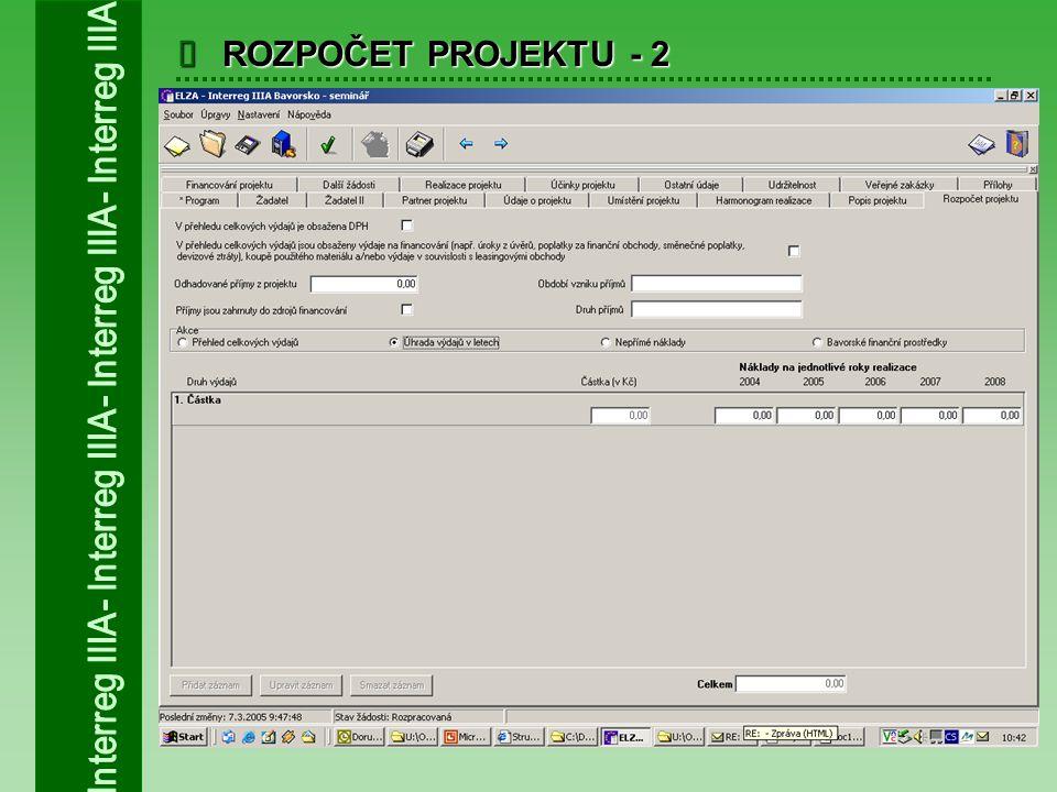  ROZPOČET PROJEKTU - 2