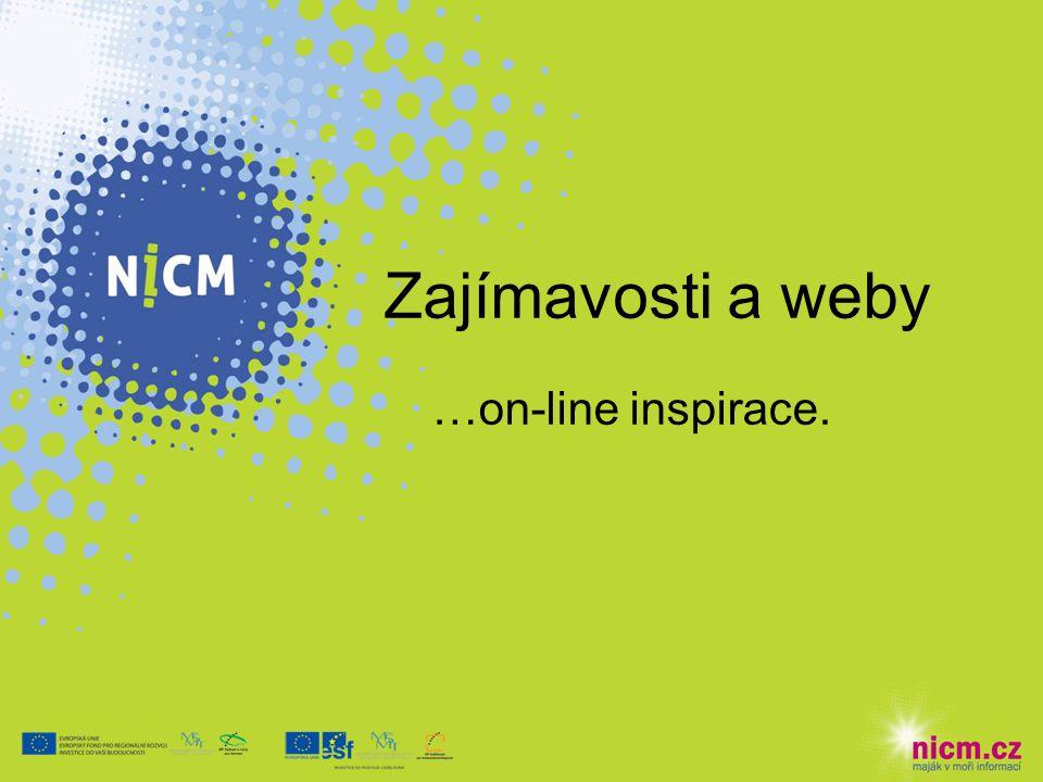 Zajímavosti a weby …on-line inspirace.