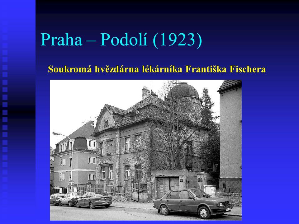 Praha – Podolí (1923) Soukromá hvězdárna lékárníka Františka Fischera