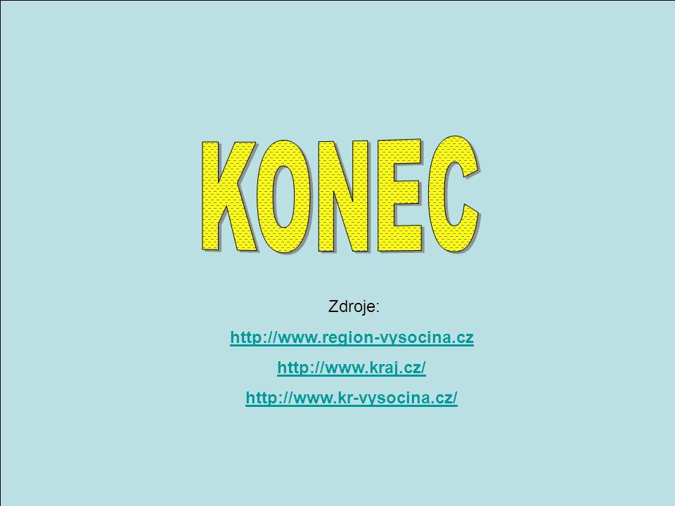 Zdroje: http://www.region-vysocina.cz http://www.kraj.cz/ http://www.kr-vysocina.cz/