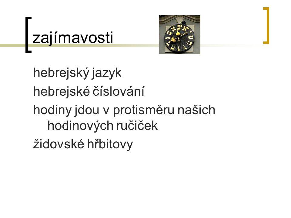 zajímavosti hebrejský jazyk hebrejské číslování hodiny jdou v protisměru našich hodinových ručiček židovské hřbitovy