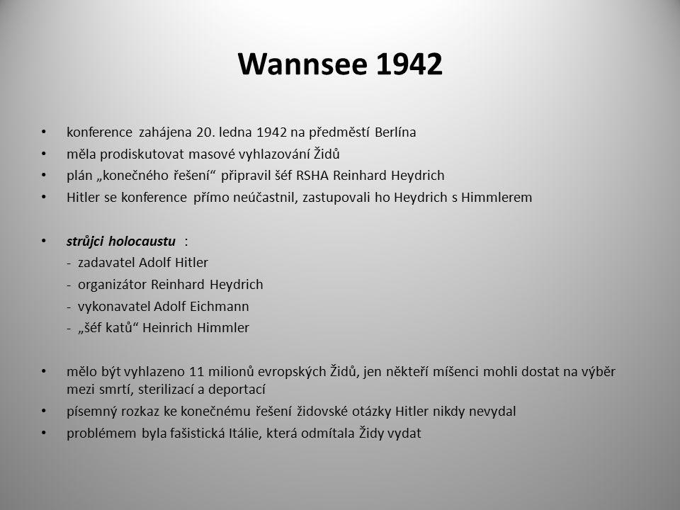 """Wannsee 1942 konference zahájena 20. ledna 1942 na předměstí Berlína měla prodiskutovat masové vyhlazování Židů plán """"konečného řešení"""" připravil šéf"""