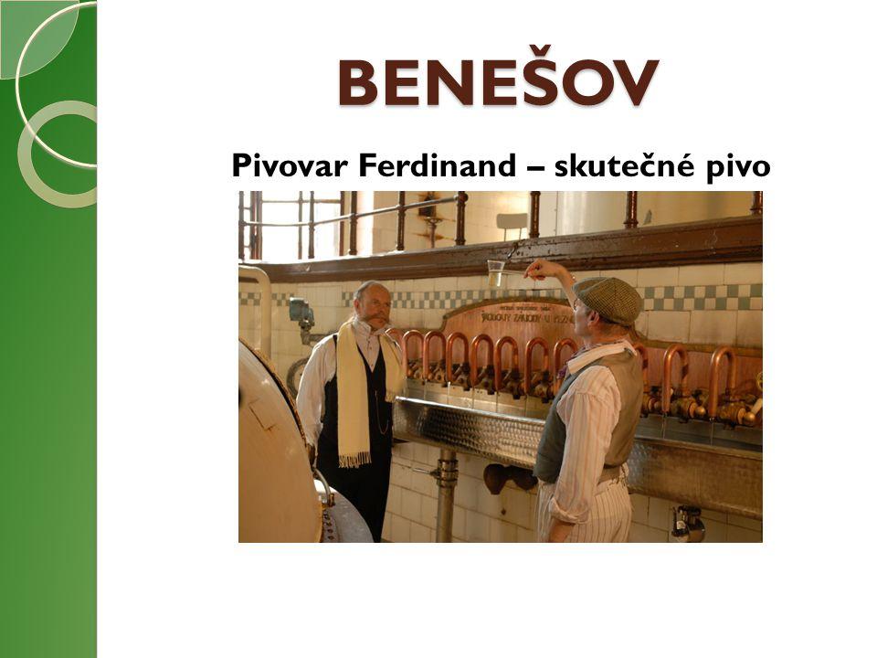 BENEŠOV Pivovar Ferdinand – skutečné pivo