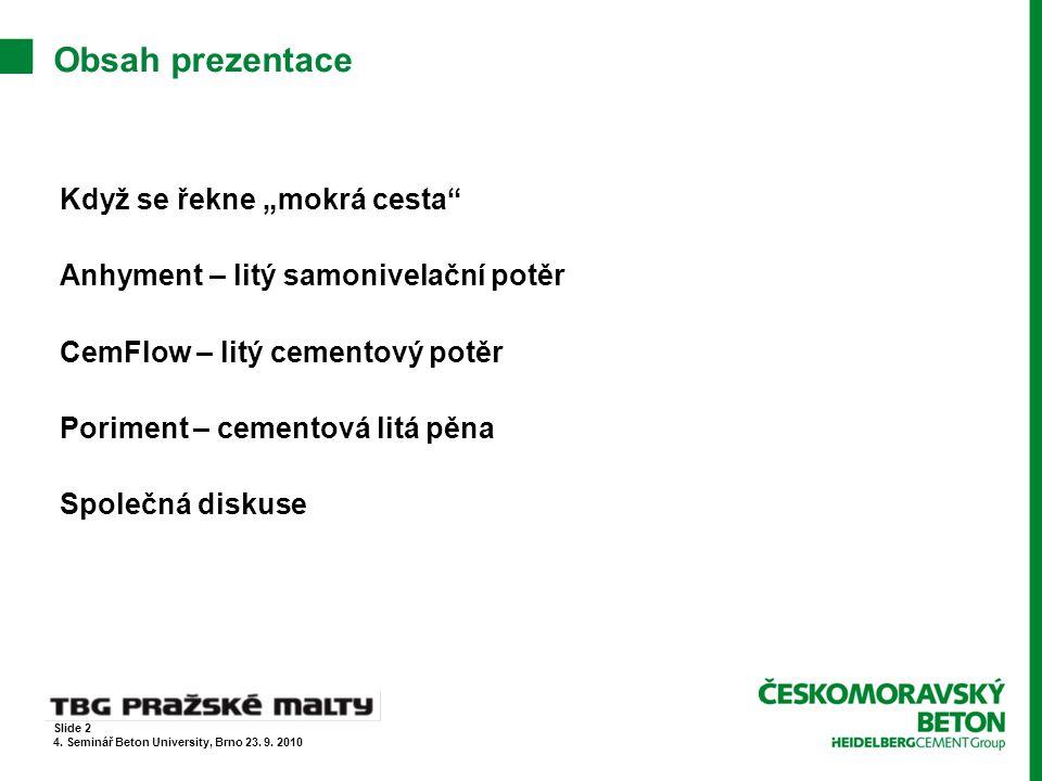 Poriment – referenční stavby  City Tower, Praha 4 – Pankrác  Poriment PS – 500, spádová vrstva ploché střechy Slide 33 4.