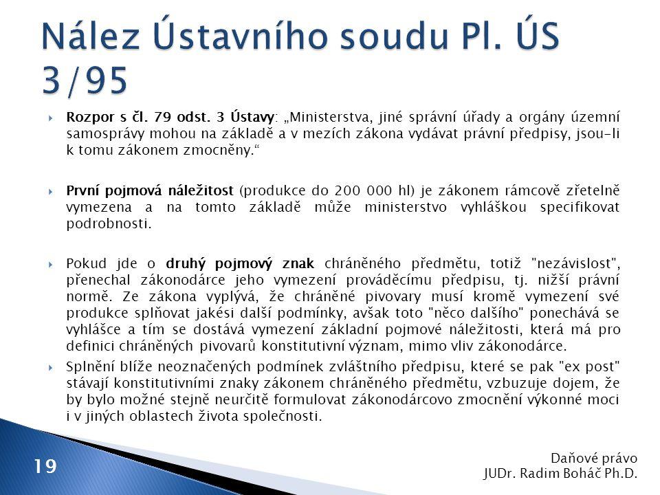 Daňové právo JUDr.Radim Boháč Ph.D. 19  Rozpor s čl.