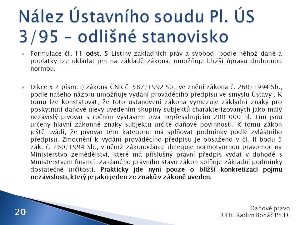 Daňové právo JUDr.Radim Boháč Ph.D. 20  Formulace čl.