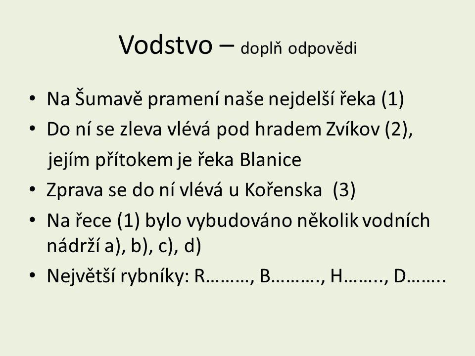 1 – NP a CHKO Šumava (Boubínský prales) 2 CHKO Blanský les 3 CHKO Třeboňsko