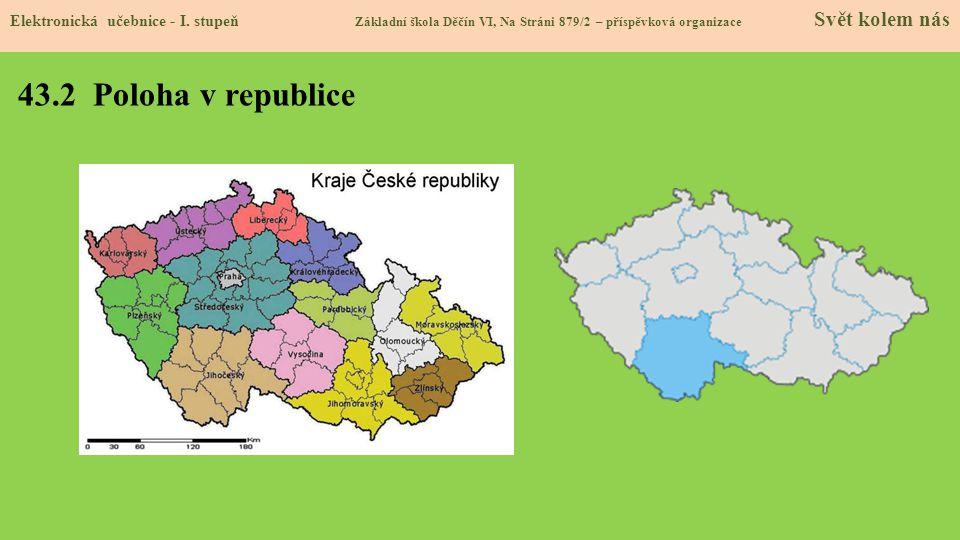 43.2 Poloha v republice Elektronická učebnice - I.