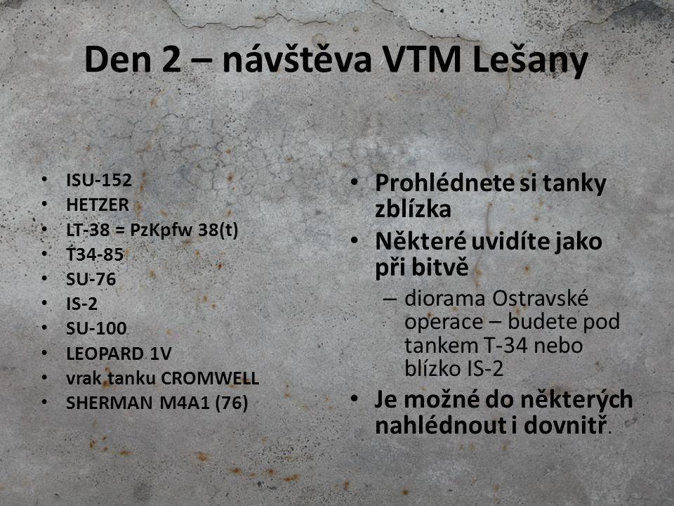 Den 2 – návštěva VTM Lešany ISU-152 HETZER LT-38 = PzKpfw 38(t) T34-85 SU-76 IS-2 SU-100 LEOPARD 1V vrak tanku CROMWELL SHERMAN M4A1 (76) Prohlédnete