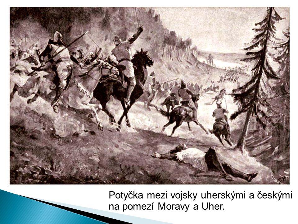 Potyčka mezi vojsky uherskými a českými na pomezí Moravy a Uher.