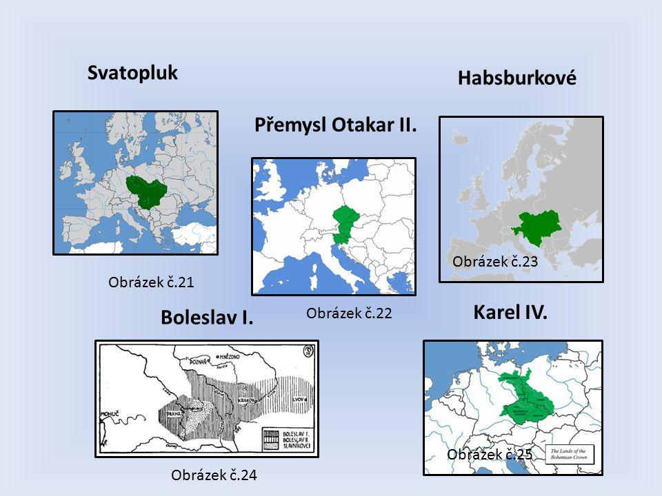 Habsburkové Boleslav I. Svatopluk Přemysl Otakar II.