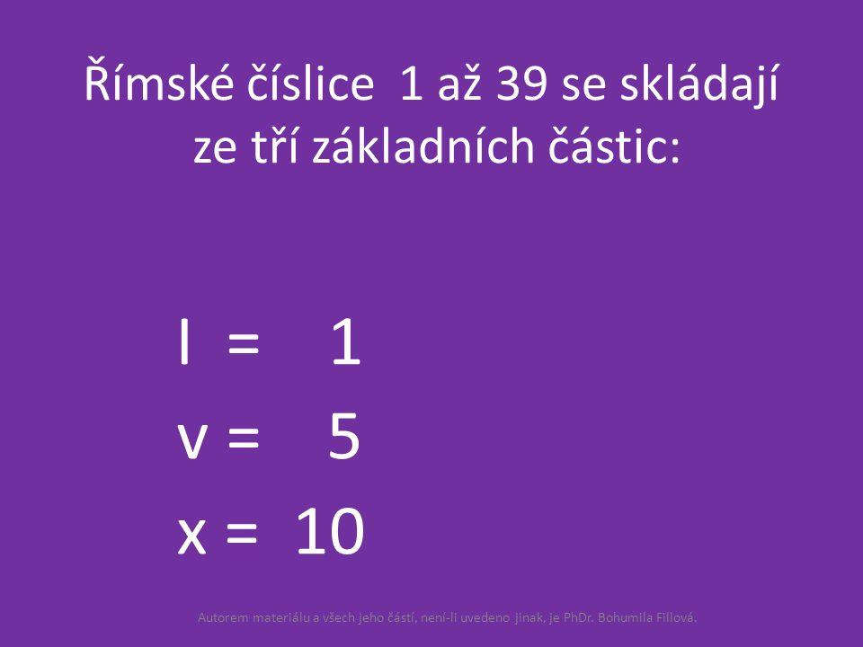 I = 1 Číslice se v číslech sčítají.